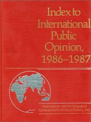 Cover of: Index to International Public Opinion, 1986-1987 (Index to International Public Opinion) |