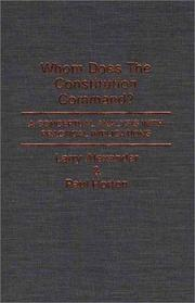 Cover of: Whom does the Constitution command?