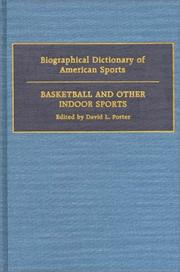 Biographical Dictionary of American Sports by David L. Porter
