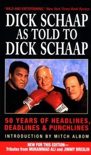Cover of: Dick Schaap as Told to Dick Schaap