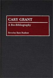 Cover of: Cary Grant | Beverley Bare Buehrer