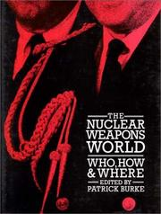 Cover of: The Nuclear weapons world |