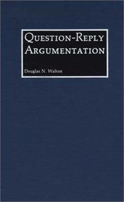 Cover of: Question-reply argumentation
