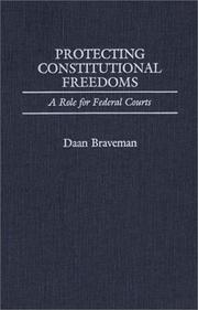 Cover of: Protecting constitutional freedoms