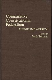 Cover of: Comparative Constitutional Federalism | Mark Tushnet
