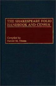 Cover of: The Shakespeare folio handbook and census | Harold M. Otness