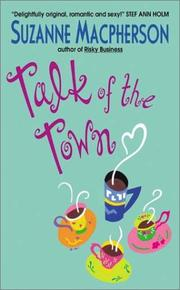 Cover of: Talk of the town | Suzanne Macpherson