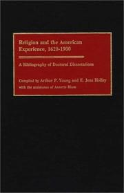 Cover of: Religion and the American experience, 1620-1900