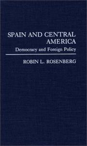 Cover of: Spain and Central America | Robin L. Rosenberg