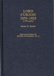 Cover of: Lord Curzon, 1859-1925 | James G. Parker