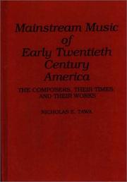 Cover of: Mainstream music of early twentieth century America
