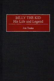 Cover of: Billy the Kid, his life and legend