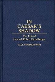 In Caesar's shadow by Paul Chwialkowski