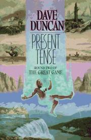 Cover of: Present tense | Dave Duncan