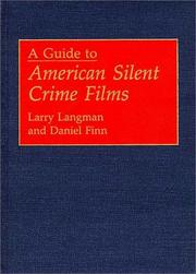 Cover of: A guide to American silent crime films