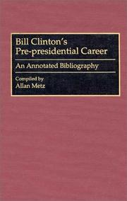 Cover of: Bill Clinton's pre-presidential career