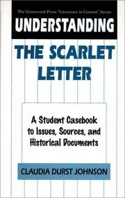 Cover of: Understanding the Scarlet letter | Claudia Durst Johnson