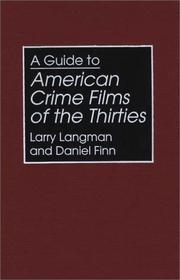 Cover of: A guide to American crime films of the thirties