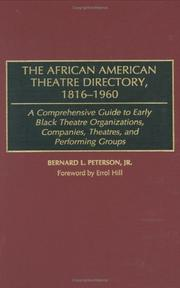 Cover of: The African American theatre directory, 1816-1960 | Bernard L. Peterson