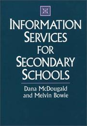 Information services for secondary schools by Dana McDougald