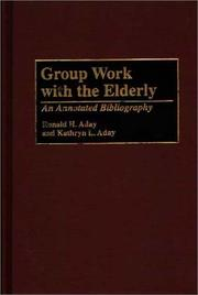 Cover of: Group work with the elderly