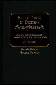 Cover of: Every thing in Dickens
