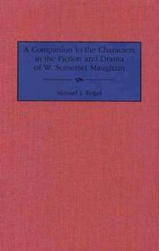 Cover of: companion to the characters in the fiction and drama of W. Somerset Maugham | Samuel J. Rogal