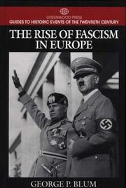Cover of: The rise of fascism in Europe | George P. Blum