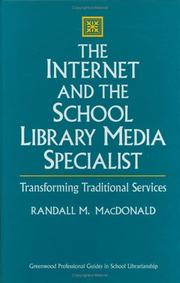 The Internet and the school library media specialist by Randall M. MacDonald