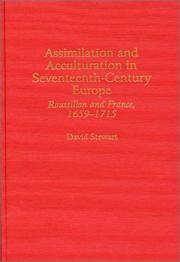 Cover of: Assimilation and acculturation in seventeenth-century Europe | Stewart, David