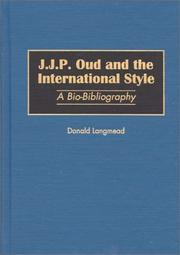 Cover of: J.J.P. Oud and the international style | Donald Langmead