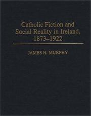 Cover of: Catholic fiction and social reality in Ireland, 1873-1922