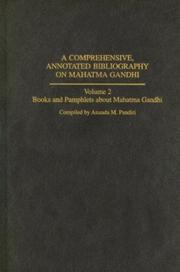 Cover of: A comprehensive, annotated bibliography on Mahatma Gandhi