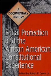 Cover of: Equal Protection and the African American Constitutional Experience | Robert P. Green