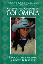 Cover of: Culture and customs of Colombia