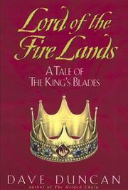 Cover of: Lord of the Fire Lands: a tale of the King's Blades