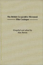 Cover of: British co-operative movement film catalogue | Burton, Alan