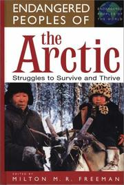 Cover of: Endangered Peoples of the Arctic