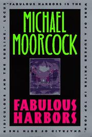 Cover of: Fabulous harbors | Michael Moorcock