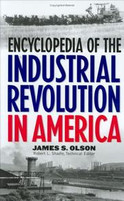 Cover of: Encyclopedia of the Industrial Revolution in America: