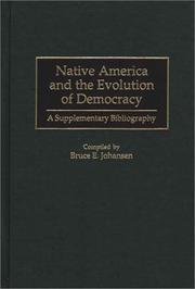 Cover of: Native America and the Evolution of Democracy: A Supplementary Bibliography (Bibliographies and Indexes in American History)