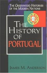 Cover of: The history of Portugal | James Maxwell Anderson