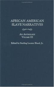 African American Slave Narratives by Sterling Lecater Bland