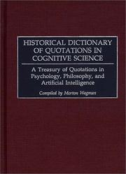 Cover of: Historical Dictionary of Quotations in Cognitive Science | Morton Wagman