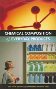 Cover of: Chemical Composition of Everyday Products | John Toedt