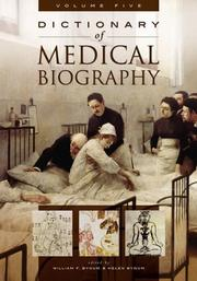 Cover of: Dictionary of Medical Biography [Five Volumes] |
