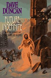Cover of: Future Indefinite: Round Three of the Great Game