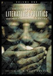 Cover of: Encyclopedia of Literature and Politics: Censorship, Revolution, and Writing: Volume 1
