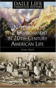 Cover of: Nature and the Environment in Twentieth-Century American Life | Brian Black