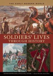 Cover of: Soldiers' Lives through History - The Early Modern World (Soldiers' Lives through History) | Dennis Showalter, William J. Astore